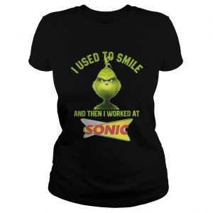 Grinch I used to smile and then I worked at Sonic shirt Classic Ladies Tee