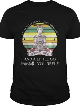 Im mostly peace love and light a little go fuck yourself ladies yoga shirt