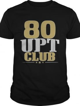 80 upt club shirt