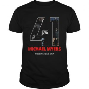 41 years of Michael Myers Halloween 1978 2019 shirt