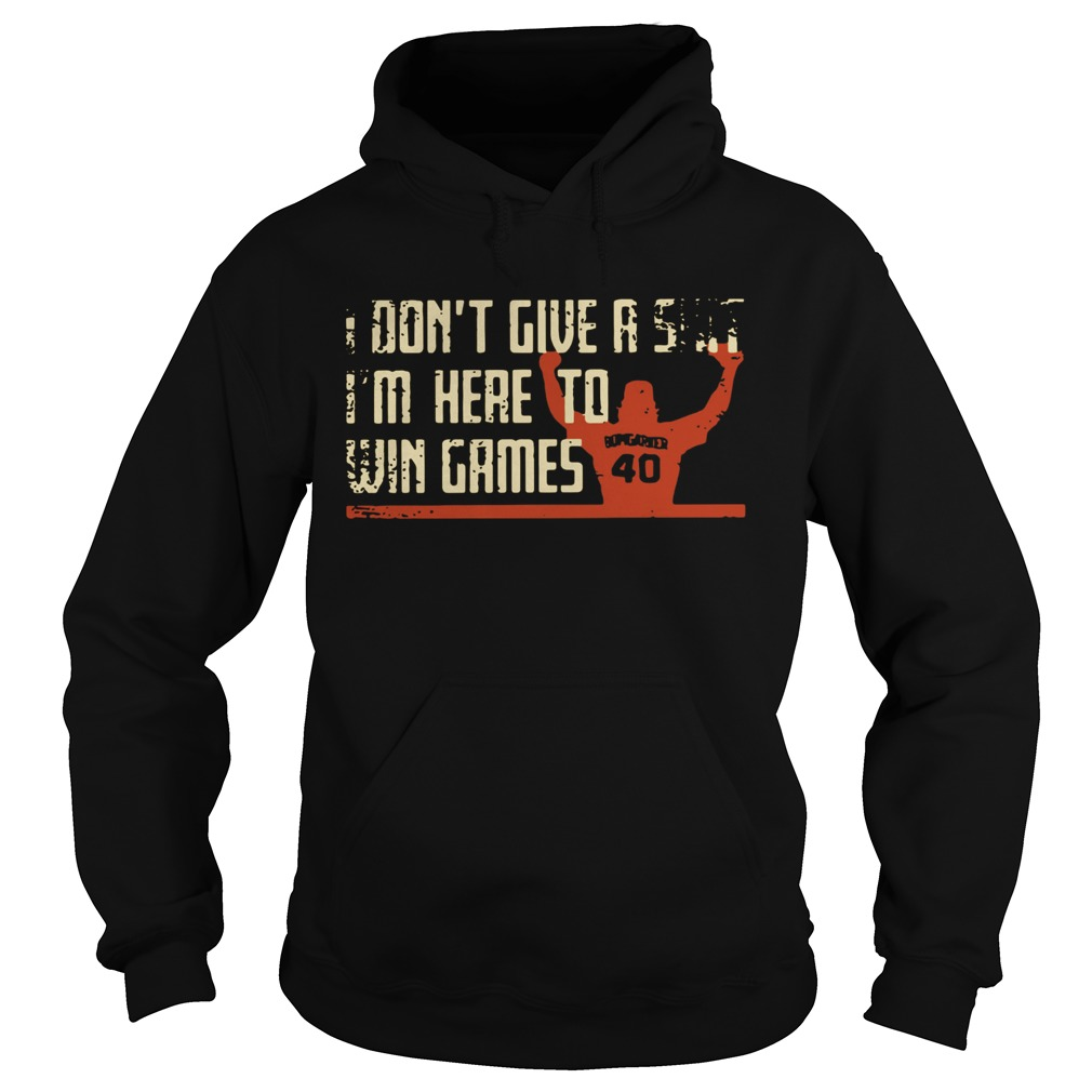 Madison Bumgarner I dont give a shit Im here to win games Shirt Hoodie