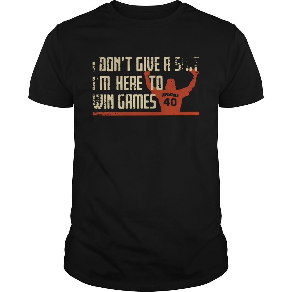 Madison Bumgarner I dont give a shit Im here to win games Shirt Unisex