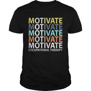 Motivate Occupational Therapy Vintage shirt