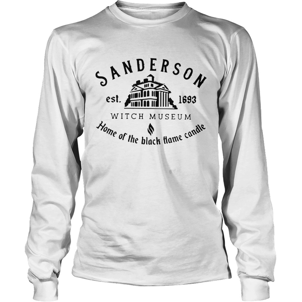 Sanderson Witch Museum home the black hame candle LongSleeve