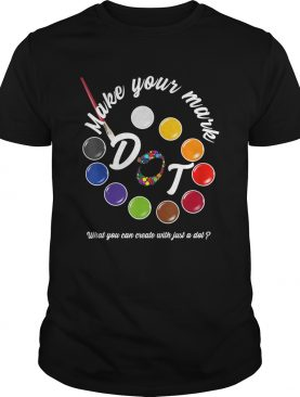 International Dot Day September 15 Make Your Mark TShirt