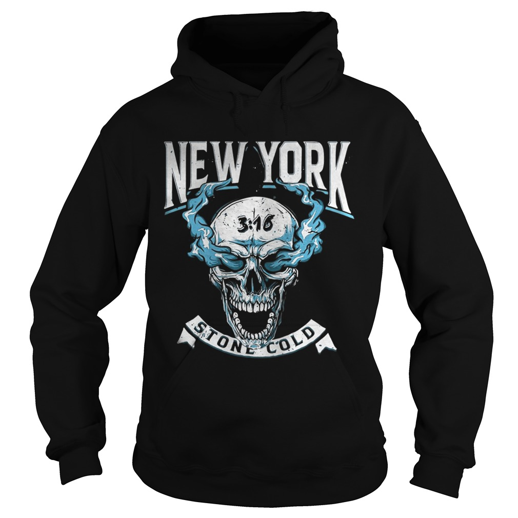 New Yourk Stone Cold Steve Austin Shirt Hoodie