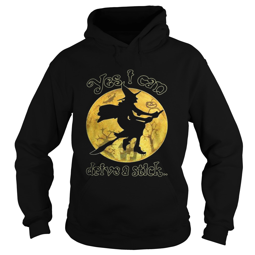 Witch yes I can drive a stick Halloween Hoodie