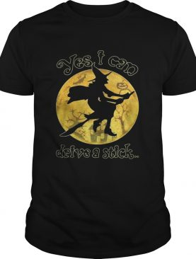 Witch yes I can drive a stick Halloween shirt