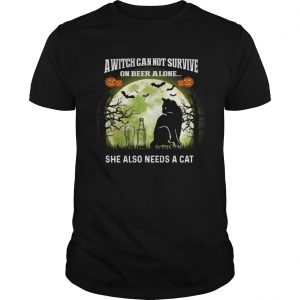 A Witch Can Not Survive On Beer Alone She Also Needs A Cat TShirt