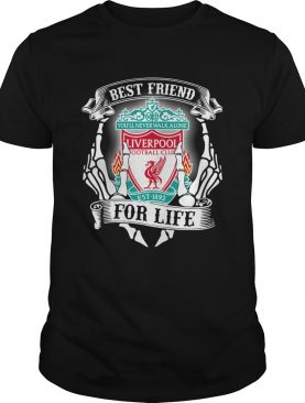 Best friends youll never walk alone Liverpool football club for life shirt