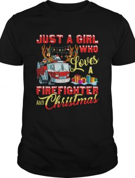 Just A Girl Who Loves Her Firefighter And Christmas Gift TShirt