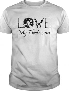 Love my Electrician shirt
