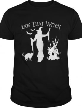Official Halloween 100 THAT WITCH Sexy Funny Costume Women Teen Girl shirt