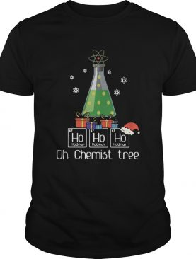 Ho Ho Ho Oh Chemist Tree Christmas shirt