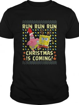 Spongebob Patrick Star Christmas is coming shirt