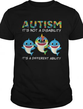 Baby Sharks Autism its not a disability its a different ability shirt