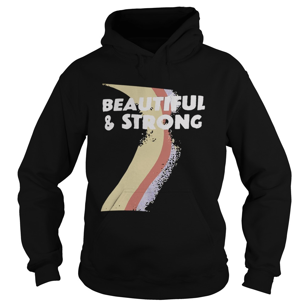 Beautiful And Strong Bash Hoodie