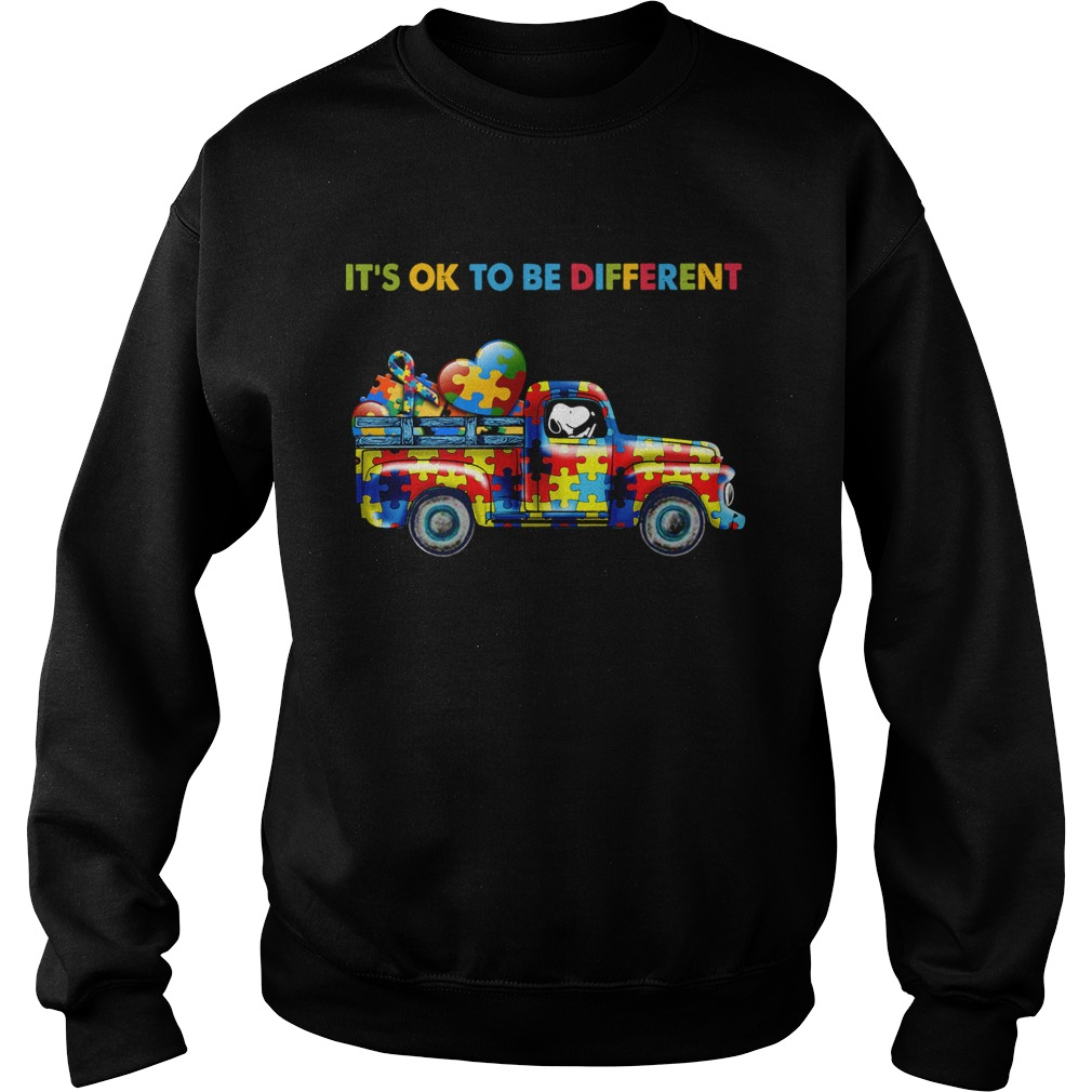 Snoopy driving Autism its ok to be different Sweatshirt