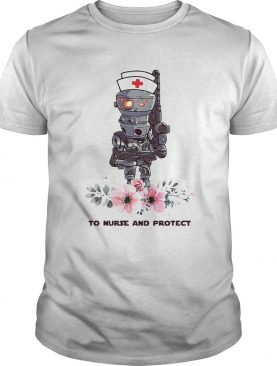 Star Wars Droids To Nurse And Protect shirt