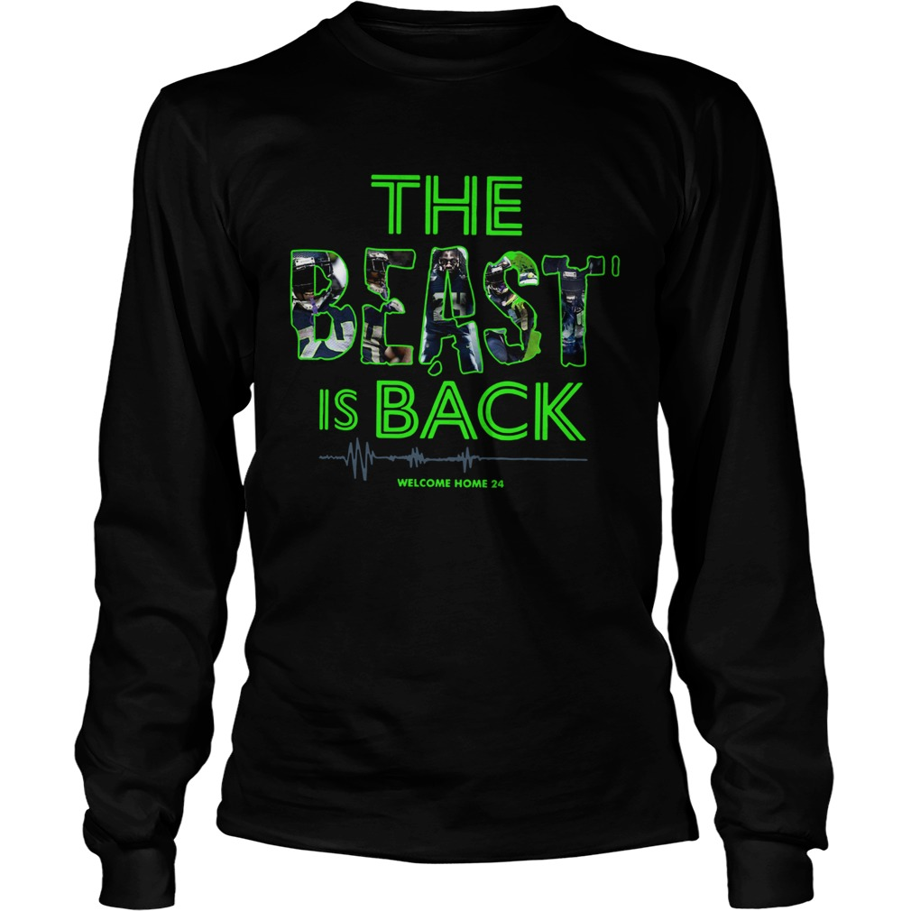 The Beast Is Back Welcome Home 24 LongSleeve
