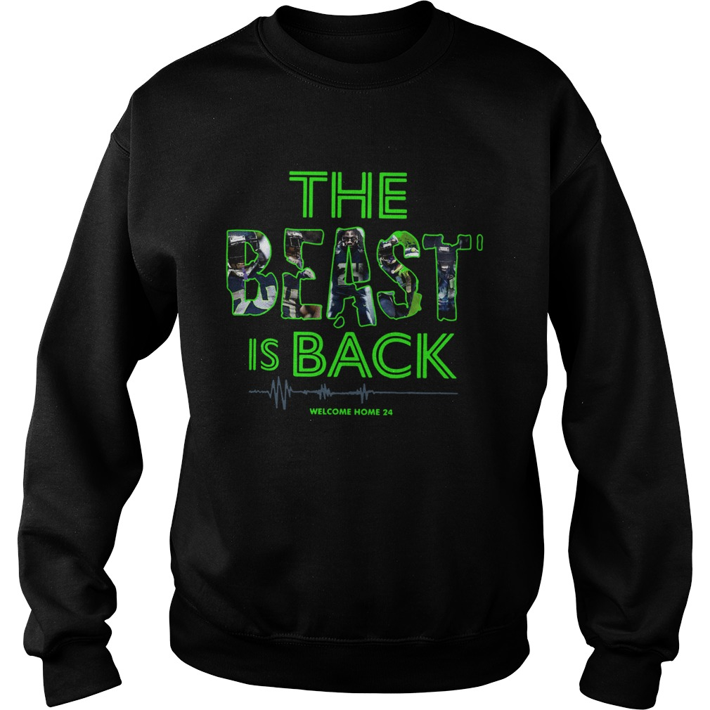 The Beast Is Back Welcome Home 24 Sweatshirt