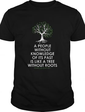 Black History Month Tree Without Root Black Is Beautiful shirt