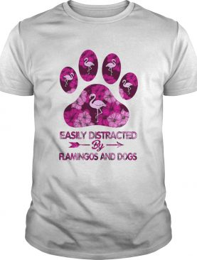Easily Distracted By Flamingos And Dogs shirt