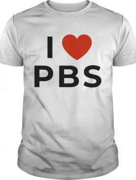 I love PBS shirt
