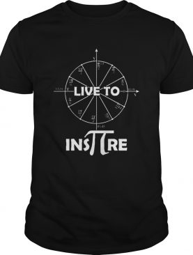 Live to Inspire Pi Day shirt