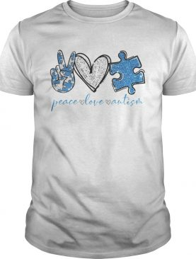 Peace Love And Autism shirt