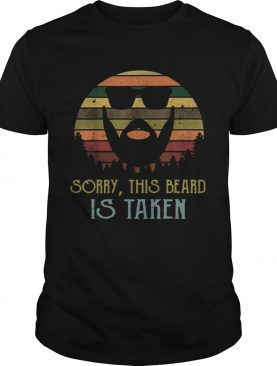Vintage Sorry This Beard is Taken shirt
