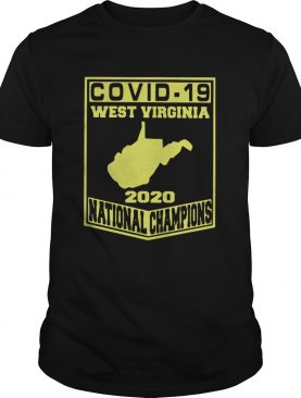 Covid19 West Virginia 2020 National Champions shirt