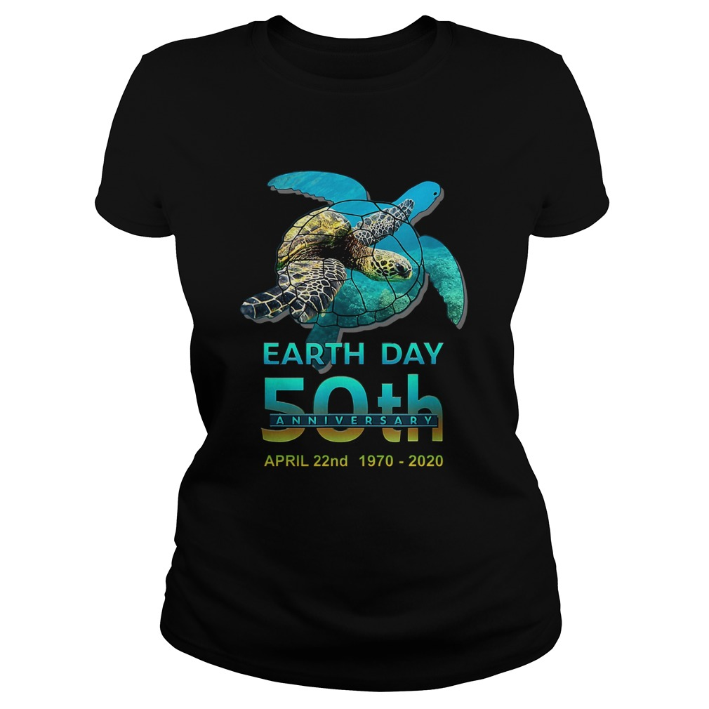 Earth Day 50th Anniversary April 22nd 1970 2020 Signatures Classic Ladies