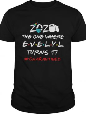 2020 The One Where Kristin Turns 30 quarantined shirt