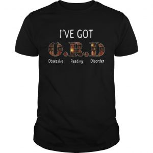 Ive Got Ocd Obsessive Reading Disorder shirt