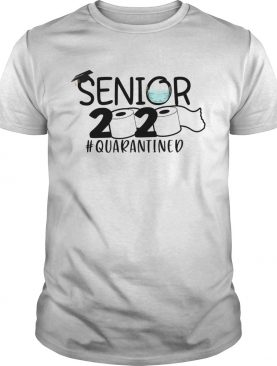 Senior 2020 Toilet Paper quarantined shirt