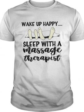 Sleep With A Massage Therapist shirt