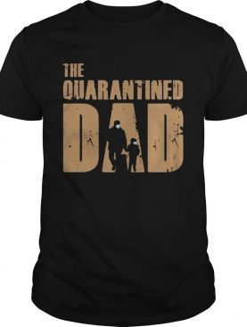 Dad And Son Mask The Quarantined Dad shirt