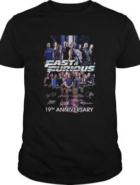 Fast and furious 19th anniversary characters signatures shirt