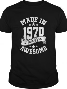 Made in 1970 50years of being awesome shirt