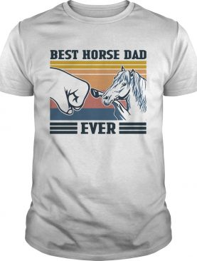 Best Horse Dad Ever Vintage shirt