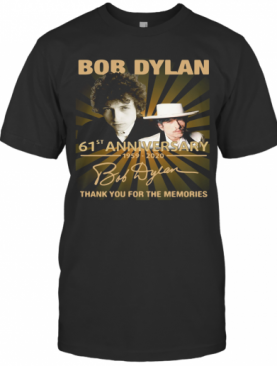 Bob Dylan 61St Anniversary 1959 2020 Thank You For The Memories Signature Lights T-Shirt
