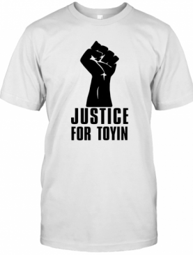 Justice For Toyin Black Lives Matter T-Shirt