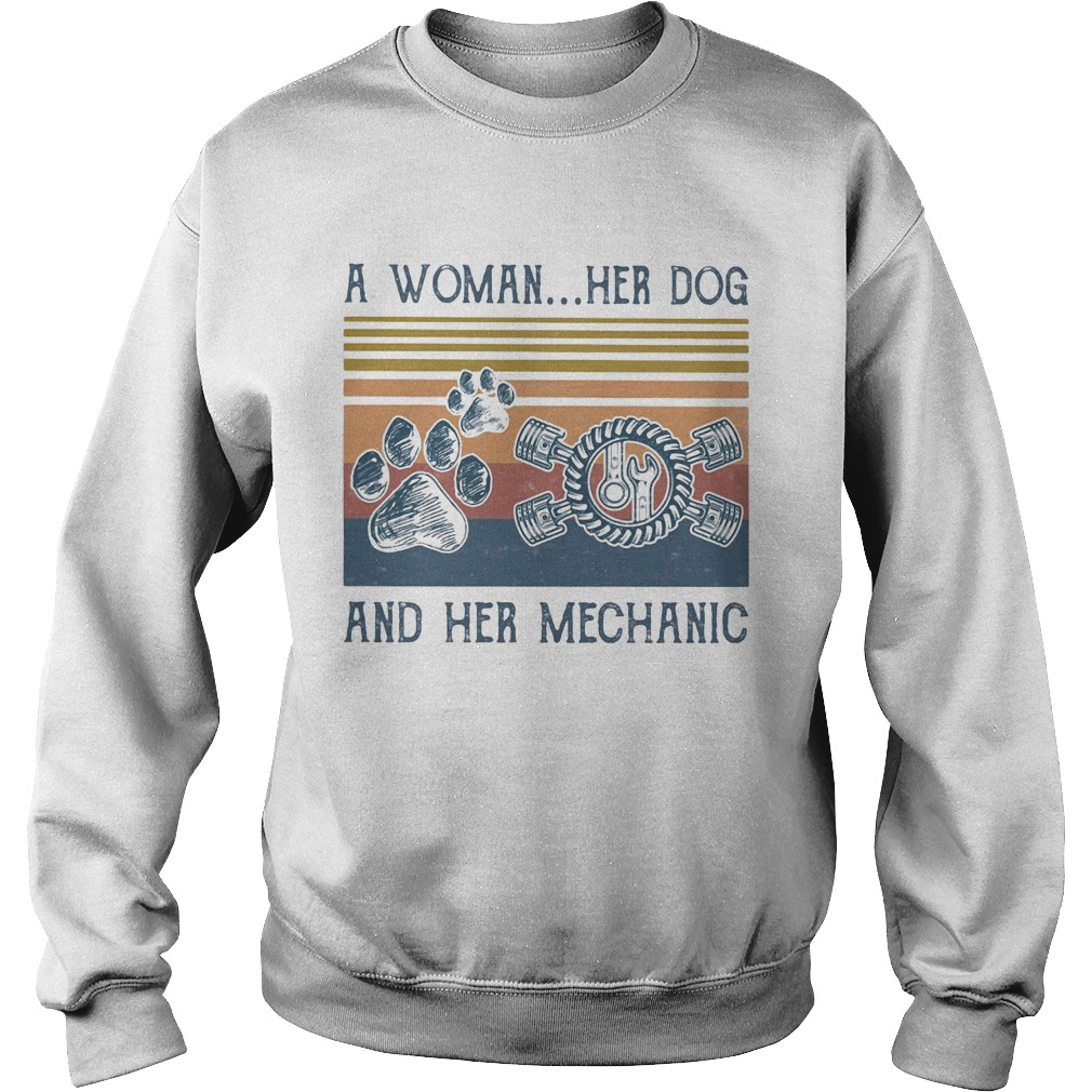 A woman her paw dog and her mechanic vintage retro  Sweatshirt