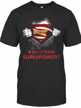Blood Insides Superman Sonic What'S Your Superpower T-Shirt