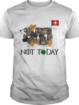 Corgi Not Today Nurses Covid19 shirt