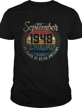 September 194872 years of being awesome vintage retro shirt