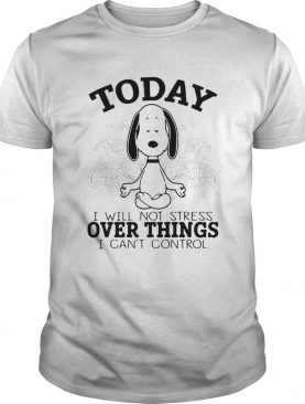 Yoga snoopy i will not stress over things i cant control shirt