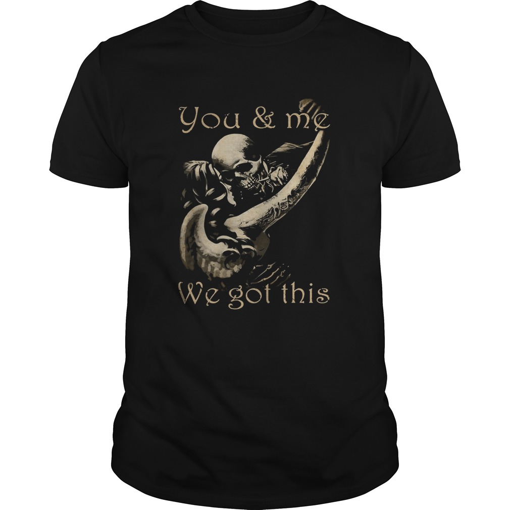 You and me we got this boy girl skull bone  Unisex