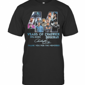 44 Years Of 1976 2020 Rip Chadwick Boseman 1977 2020 Thank You For The Memories Signature T-Shirt
